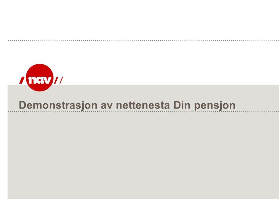 Demonstrasjon av nettenesta Din pensjon
