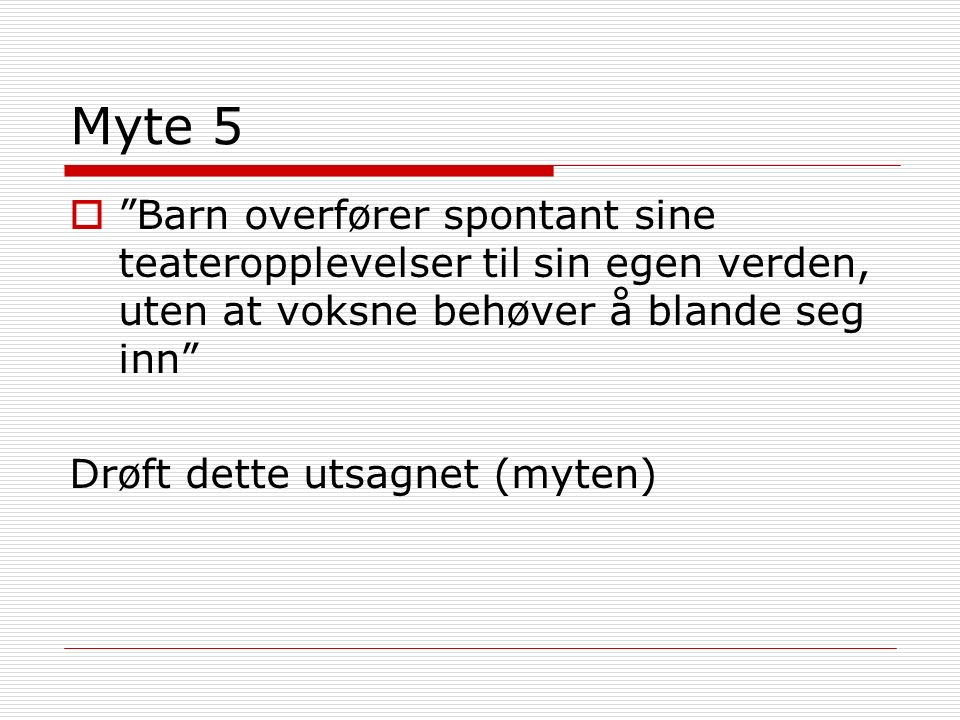 Teser om Teater for barn  Lars Vik  Grenland Friteater  Bl.a. Fritiof Fomlesen Se utdeling
