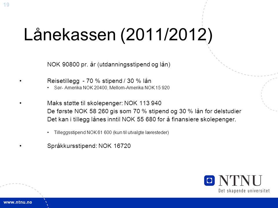 19 Lånekassen (2011/2012) NOK 90800 pr.
