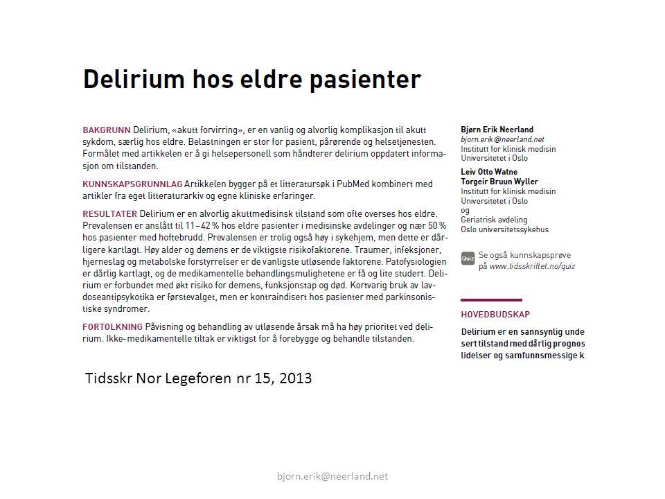 bjorn.erik@neerland.net Tidsskr Nor Legeforen nr 15, 2013
