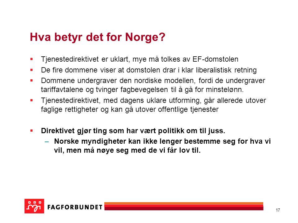 17 Hva betyr det for Norge.