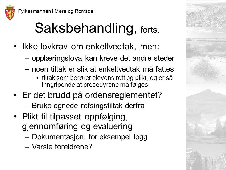 Fylkesmannen i Møre og Romsdal Saksbehandling, forts.