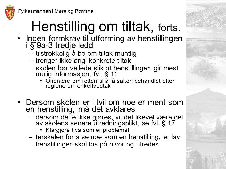Fylkesmannen i Møre og Romsdal Henstilling om tiltak, forts.
