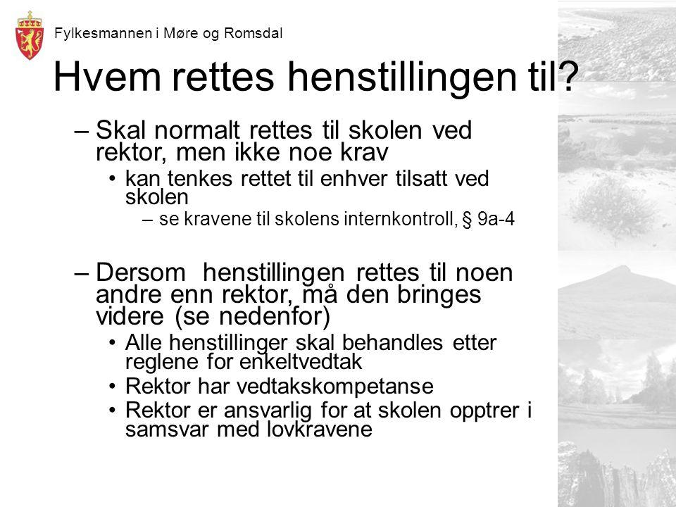 Fylkesmannen i Møre og Romsdal Hvem rettes henstillingen til.