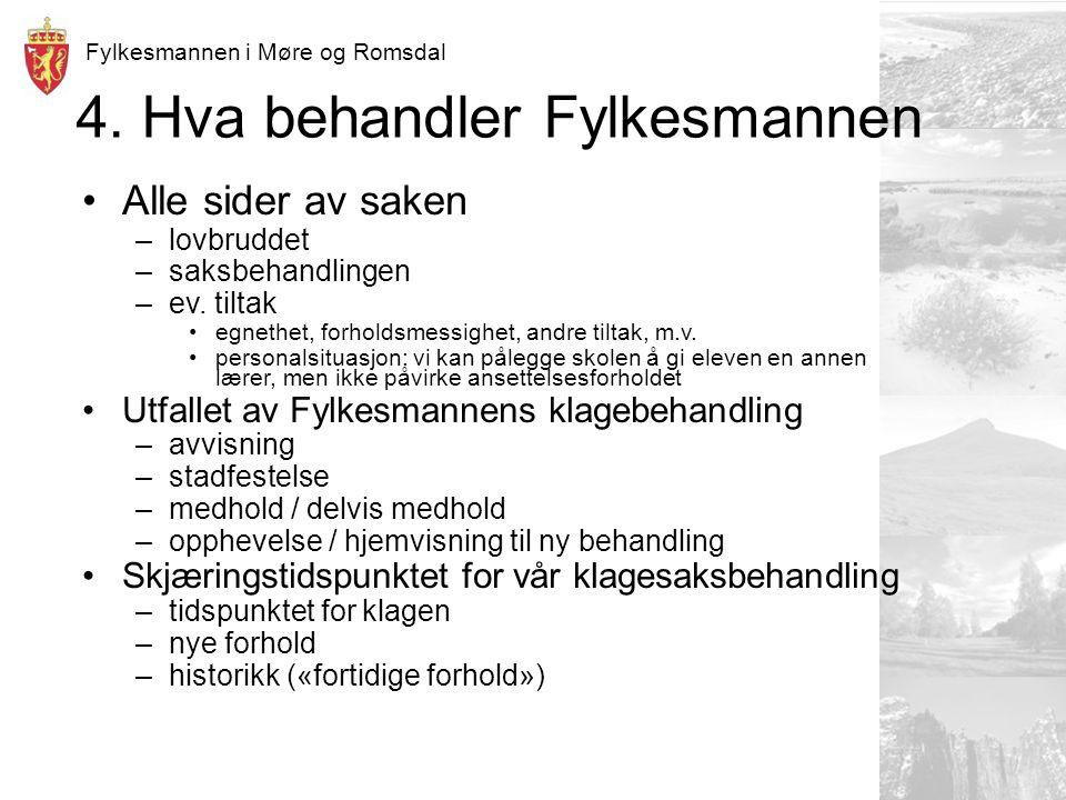 Fylkesmannen i Møre og Romsdal 4.