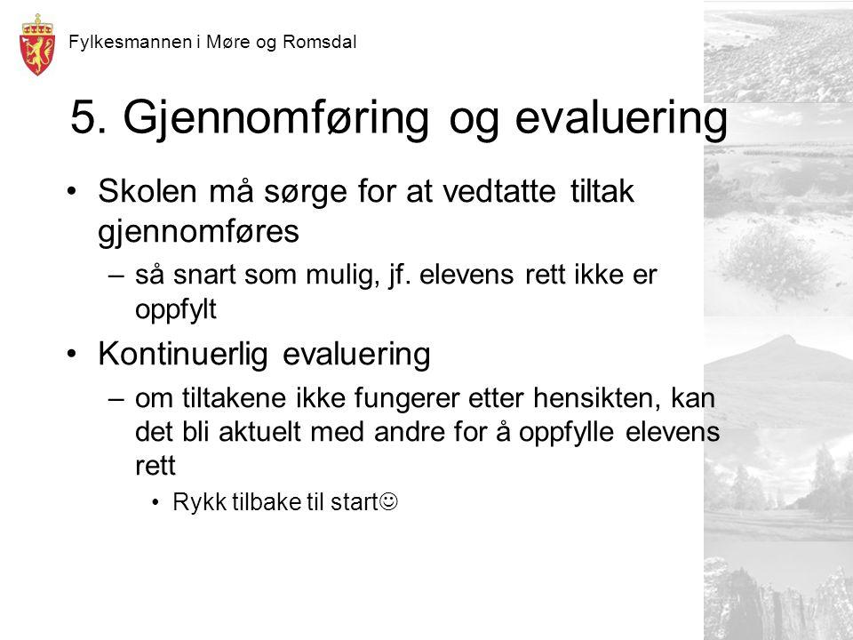 Fylkesmannen i Møre og Romsdal 5.