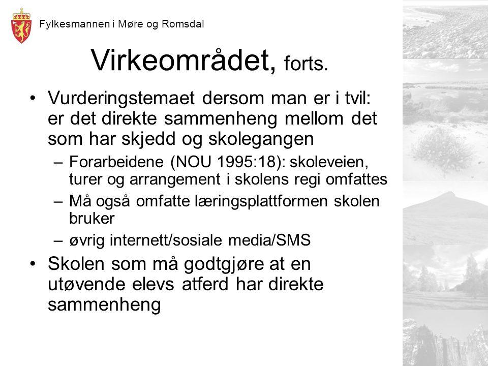 Fylkesmannen i Møre og Romsdal Virkeområdet, forts.