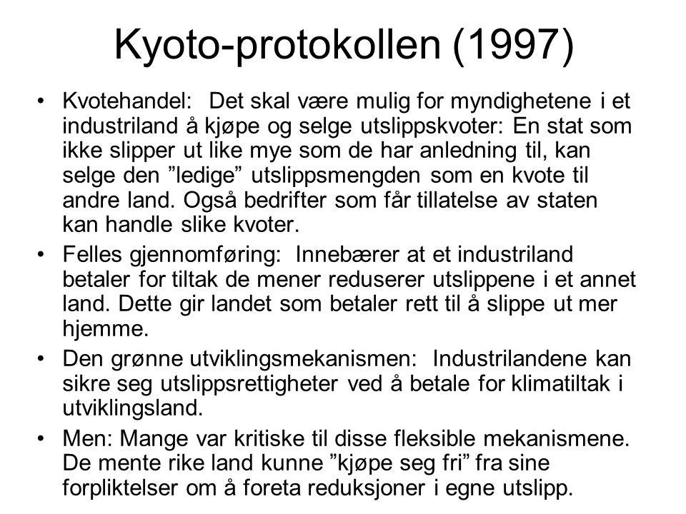 Kyoto-protokollen (1997) Kvotehandel: Det skal være mulig for myndighetene i et industriland å kjøpe og selge utslippskvoter: En stat som ikke slipper ut like mye som de har anledning til, kan selge den ledige utslippsmengden som en kvote til andre land.