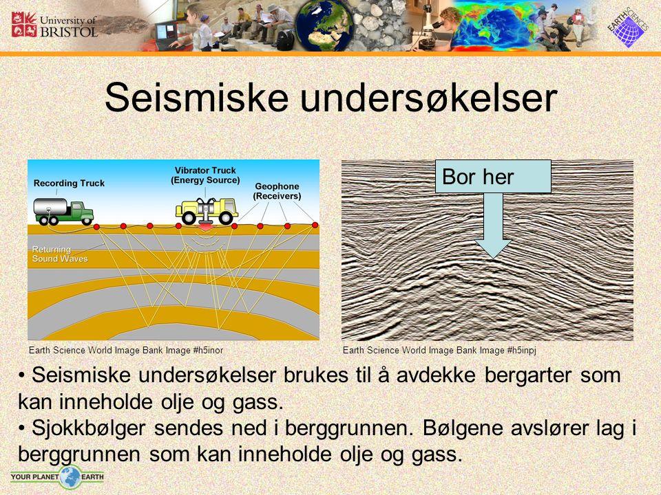 Seismiske undersøkelser Earth Science World Image Bank Image #h5inpjEarth Science World Image Bank Image #h5inor Seismiske undersøkelser brukes til å avdekke bergarter som kan inneholde olje og gass.