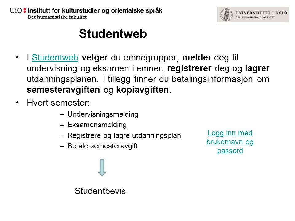 Studentweb I Studentweb velger du emnegrupper, melder deg til undervisning og eksamen i emner, registrerer deg og lagrer utdanningsplanen. I tillegg f
