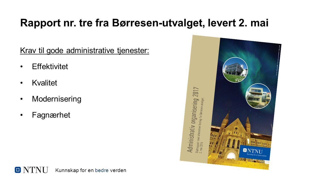 Kunnskap for en bedre verden Rapport nr. tre fra Børresen-utvalget, levert 2.