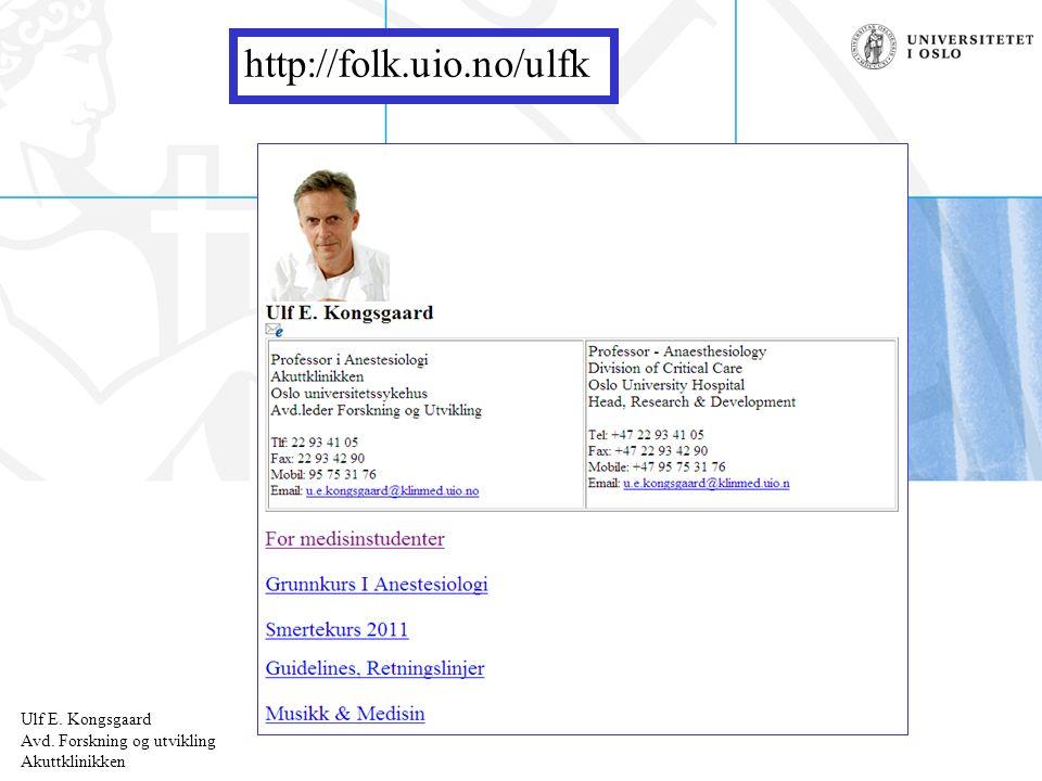 Ulf E. Kongsgaard Radiumhospitalet Ulf E. Kongsgaard Avd.