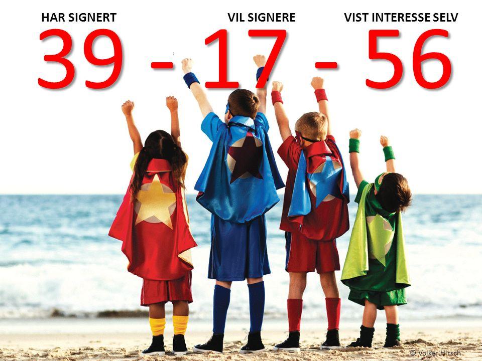 Ny lærings arena æra… © Volker Hirsch 39 - 17 - 56 HAR SIGNERT VIL SIGNERE VIST INTERESSE SELV
