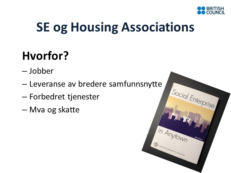SE og Housing Associations Hvorfor.