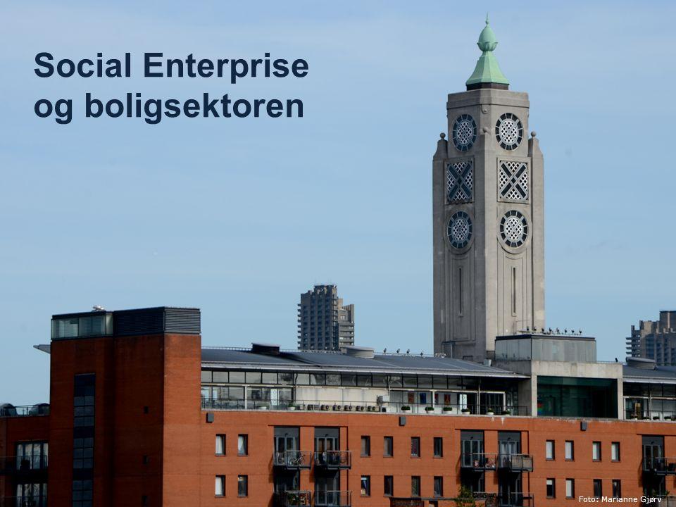 Social Enterprise og boligsektoren Foto: Marianne Gjørv