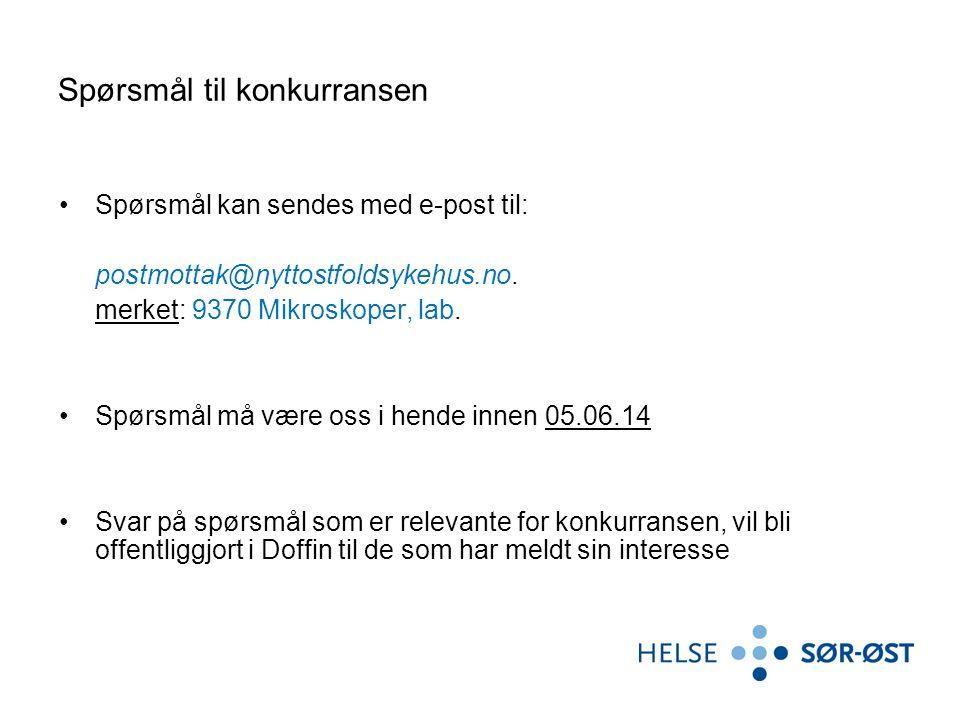 Spørsmål til konkurransen Spørsmål kan sendes med e-post til: postmottak@nyttostfoldsykehus.no.