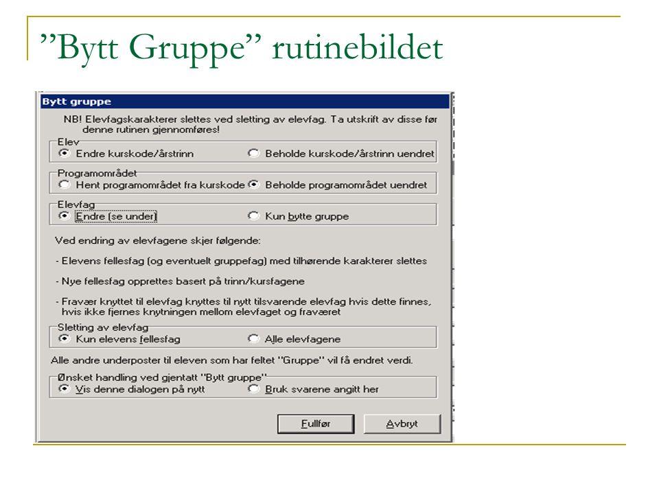 """""""Bytt Gruppe"""" rutinebildet"""