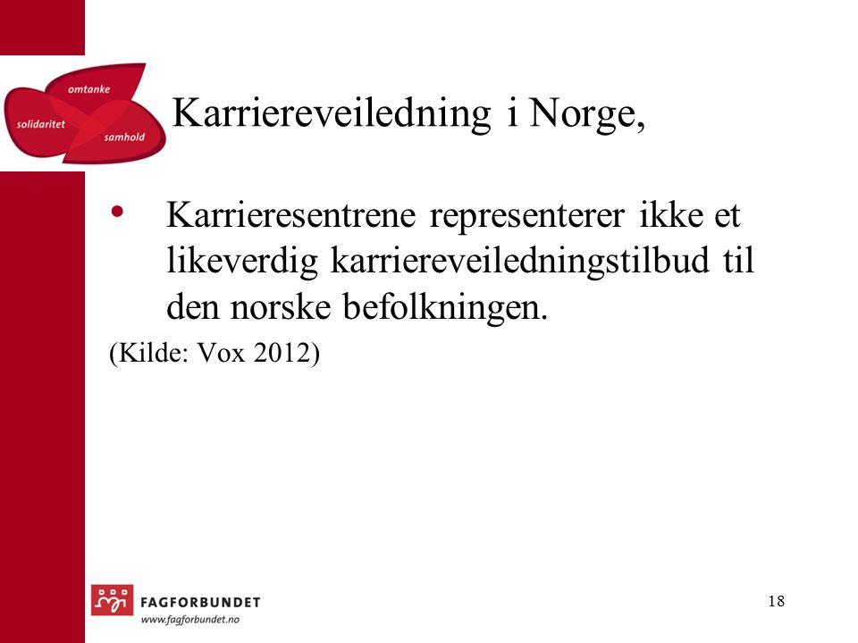 Karriereveiledning i Norge, Karrieresentrene representerer ikke et likeverdig karriereveiledningstilbud til den norske befolkningen.