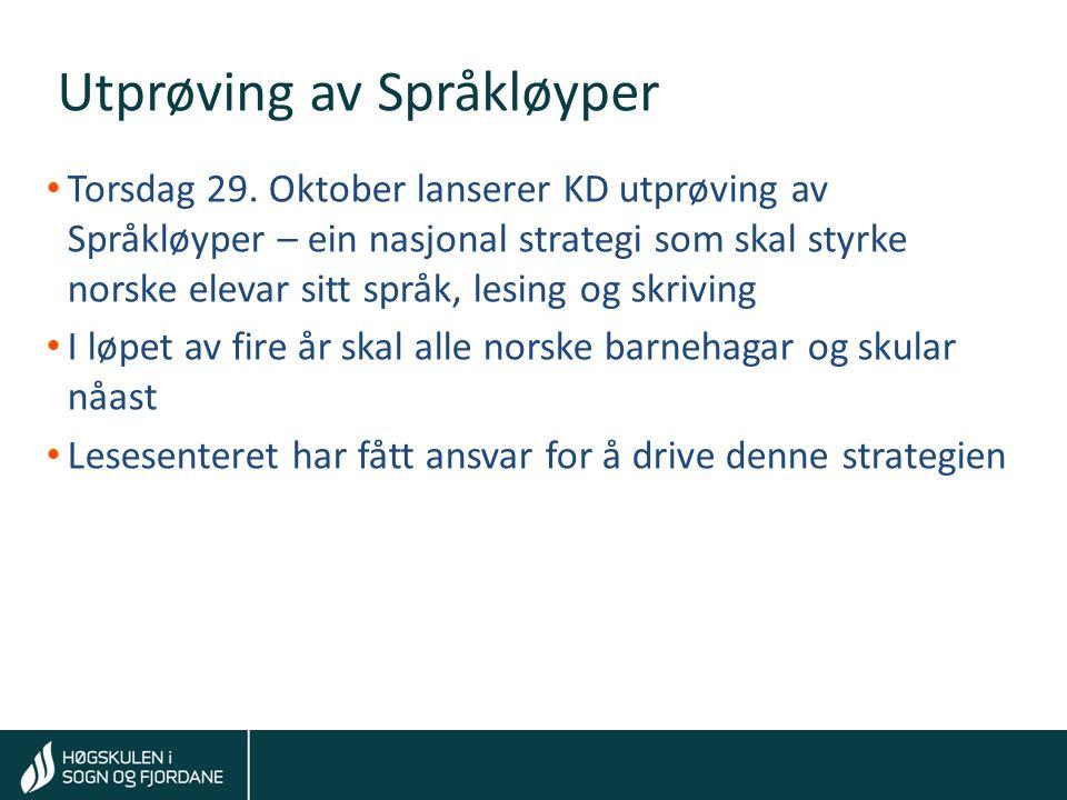 Tom Rune Kongelf Utprøving av Språkløyper Torsdag 29.
