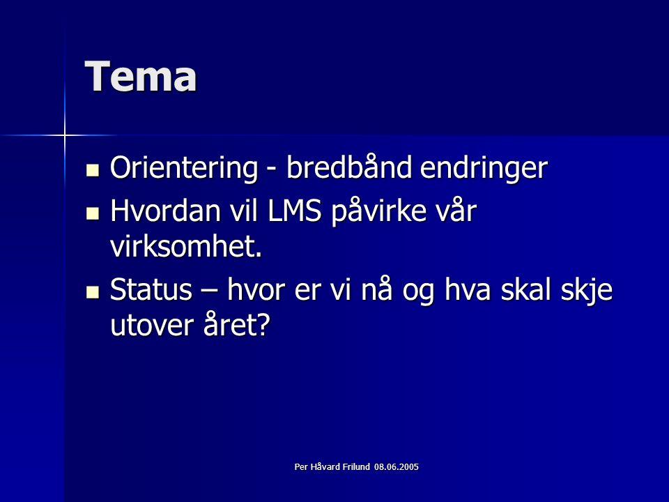 Per Håvard Frilund 08.06.2005 Vårt valg
