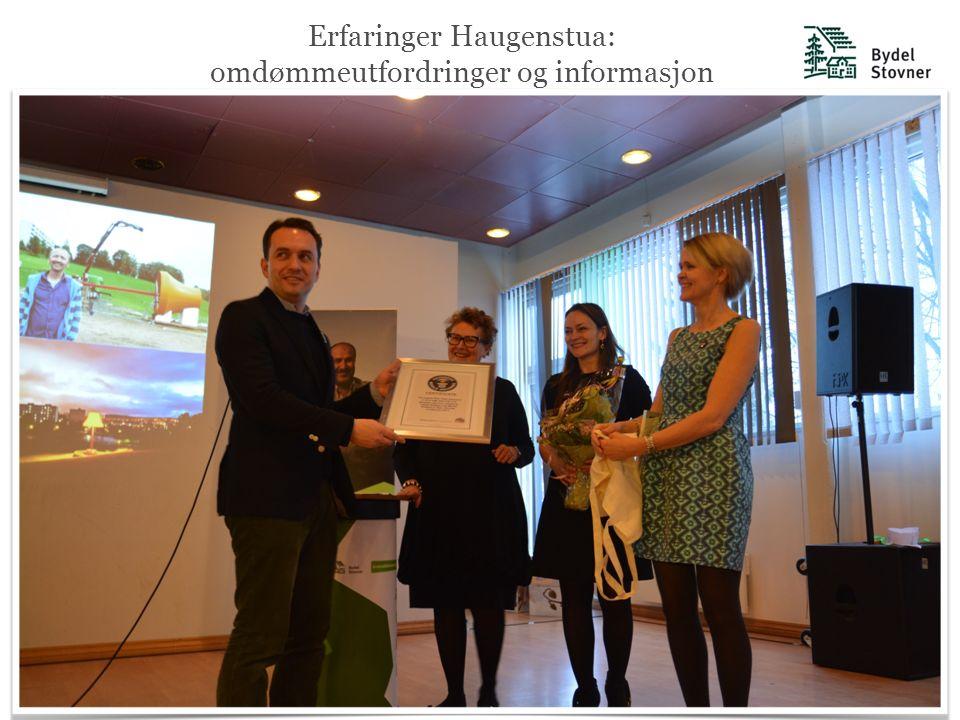 Erfaringer Haugenstua: omdømmeutfordringer og informasjon