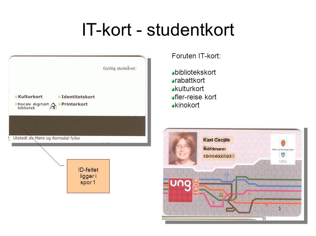 IT-kort - studentkort Foruten IT-kort: bibliotekskort rabattkort kulturkort fler-reise kort kinokort ID-feltet ligger i spor 1