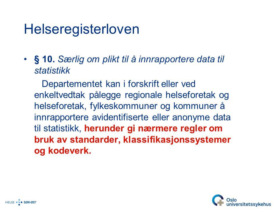 Helseregisterloven § 10.