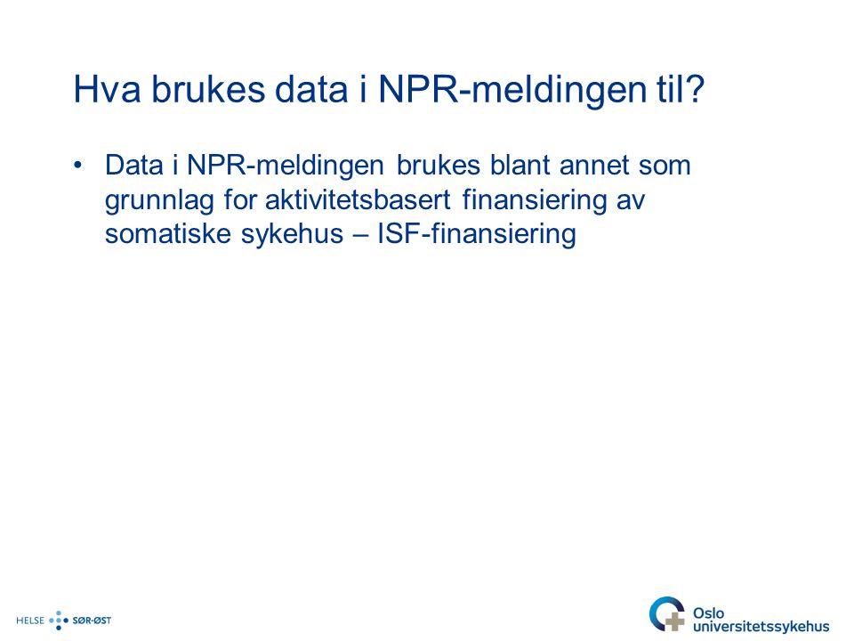 Hva brukes data i NPR-meldingen til.