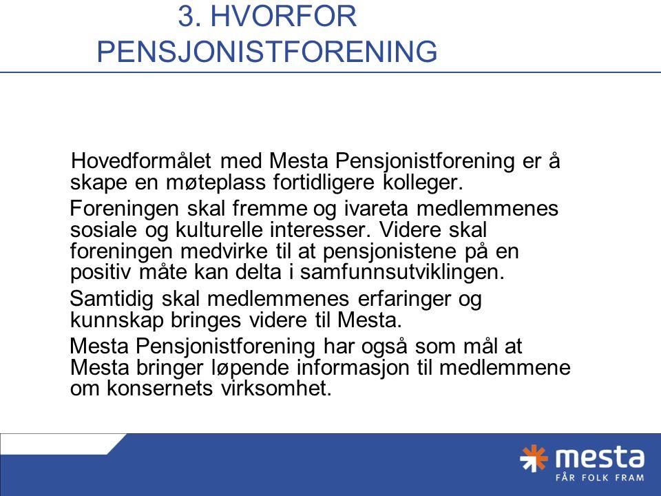 2. INNLEDNING Mesta ble etablert i 2003 da den tidligere produksjonsavdelingen i Statens vegvesen ble skilt ut som et konkurranseutsatt aksjeselskap.