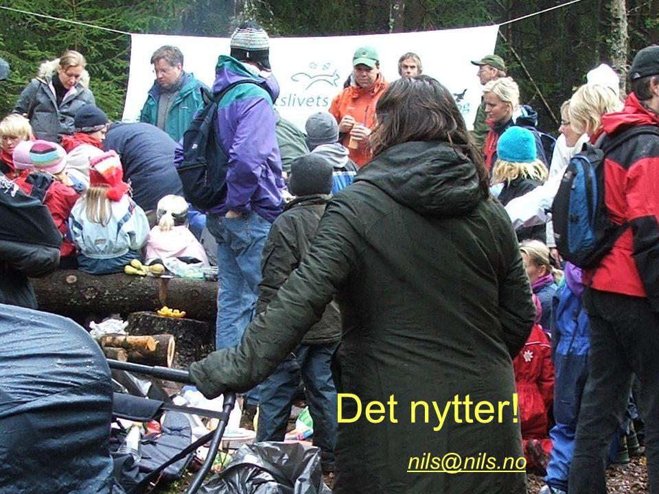 forum for natur og friluftsliv i Vestby Det nytter! nils@nils.no