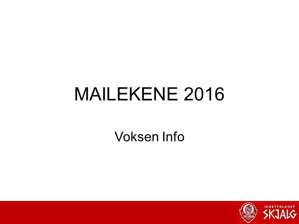 MAILEKENE 2016 Voksen Info