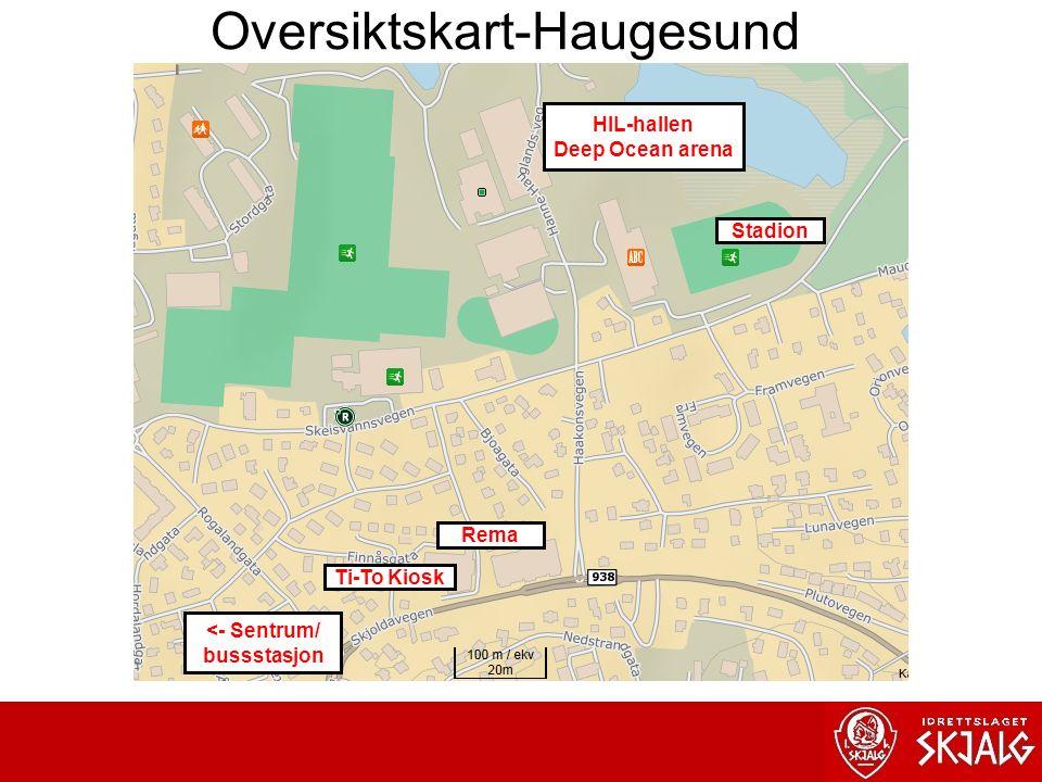 Stadion HIL-hallen Deep Ocean arena Rema Ti-To Kiosk <- Sentrum/ bussstasjon Oversiktskart-Haugesund