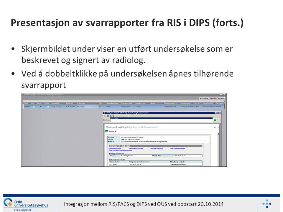 Presentasjon av svarrapporter fra RIS i DIPS (forts.) Skjermbildet under viser en utført undersøkelse som er beskrevet og signert av radiolog.