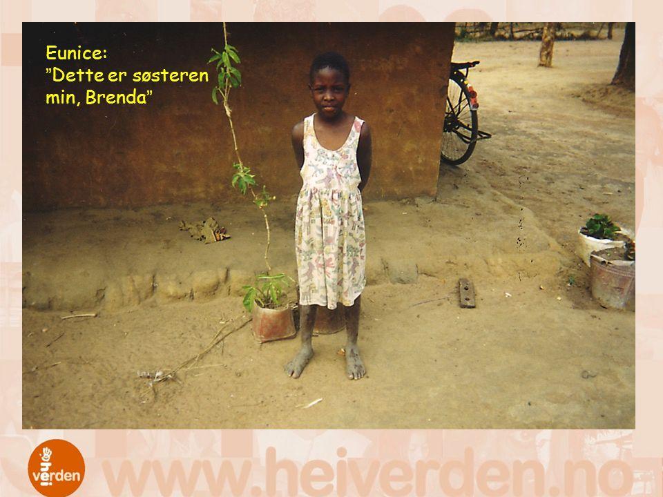 Eunice: Dette er søsteren min, Brenda