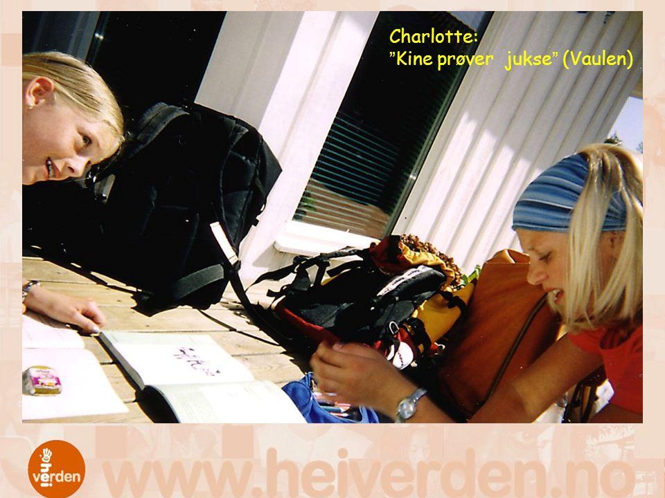 "Charlotte: ""Kine prøver jukse"" (Vaulen)"