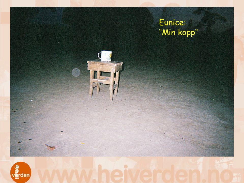 """Eunice: """"Min kopp"""""""
