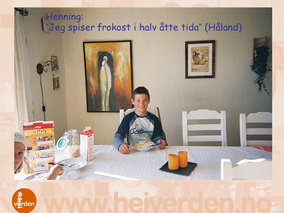 "Henning: ""Jeg spiser frokost i halv åtte tida"" (Håland)"
