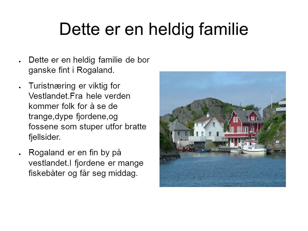 Fine årstider ● Sjømaten er veldig god på Vestlandet i Rogaland fylke.Du får veldig god fangst der.