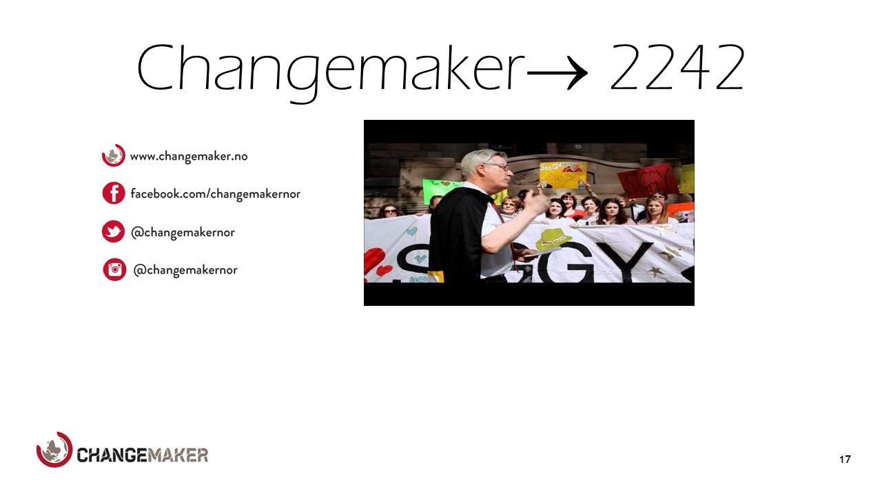 Changemaker  2242 17