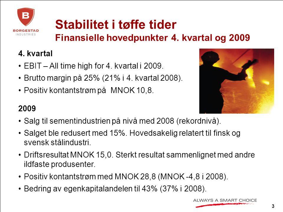 3 Stabilitet i tøffe tider Finansielle hovedpunkter 4.