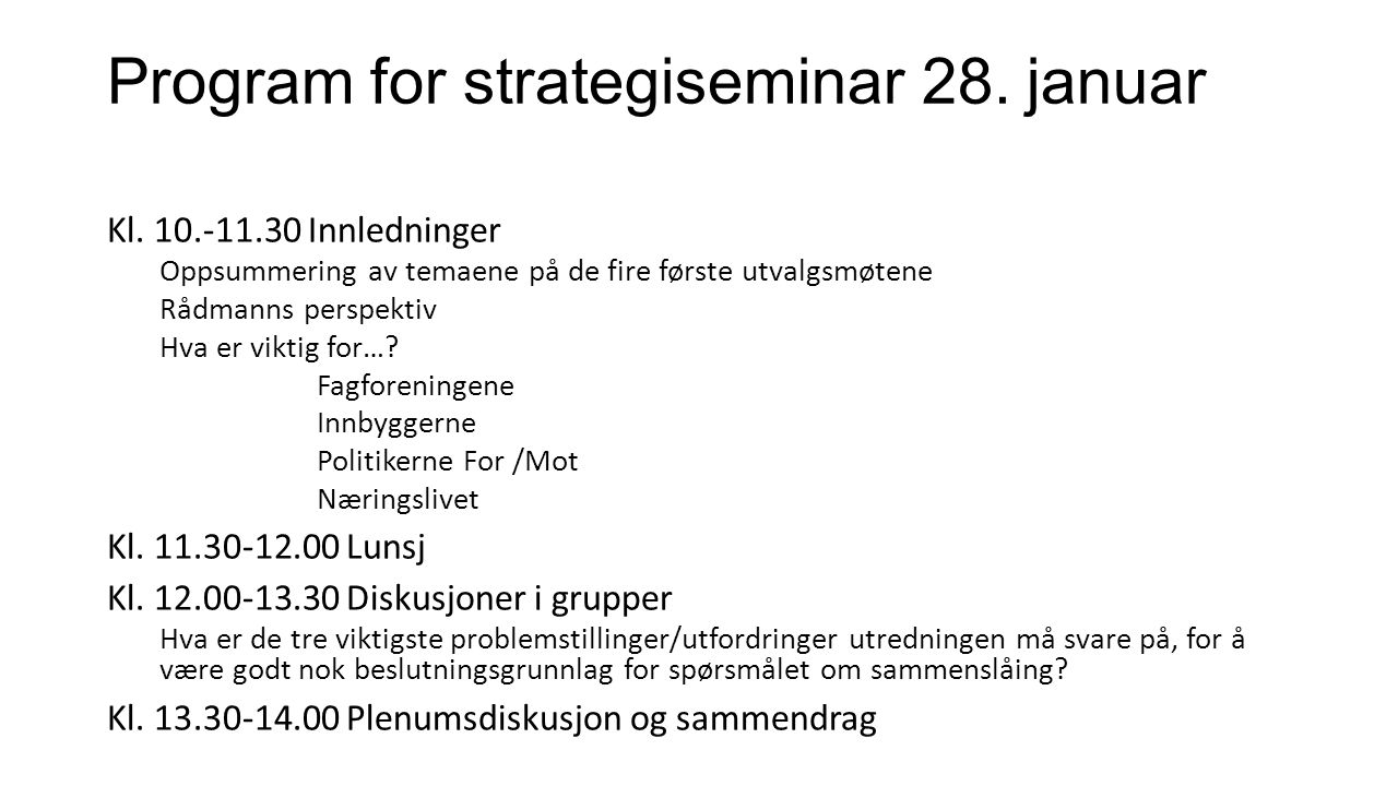 Program for strategiseminar 28. januar Kl.