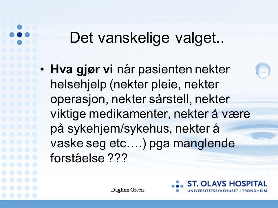 Dagfinn Green Det vanskelige valget..