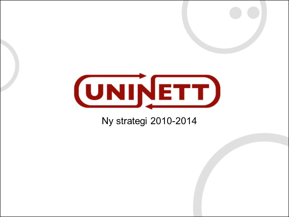 Ny strategi 2010-2014