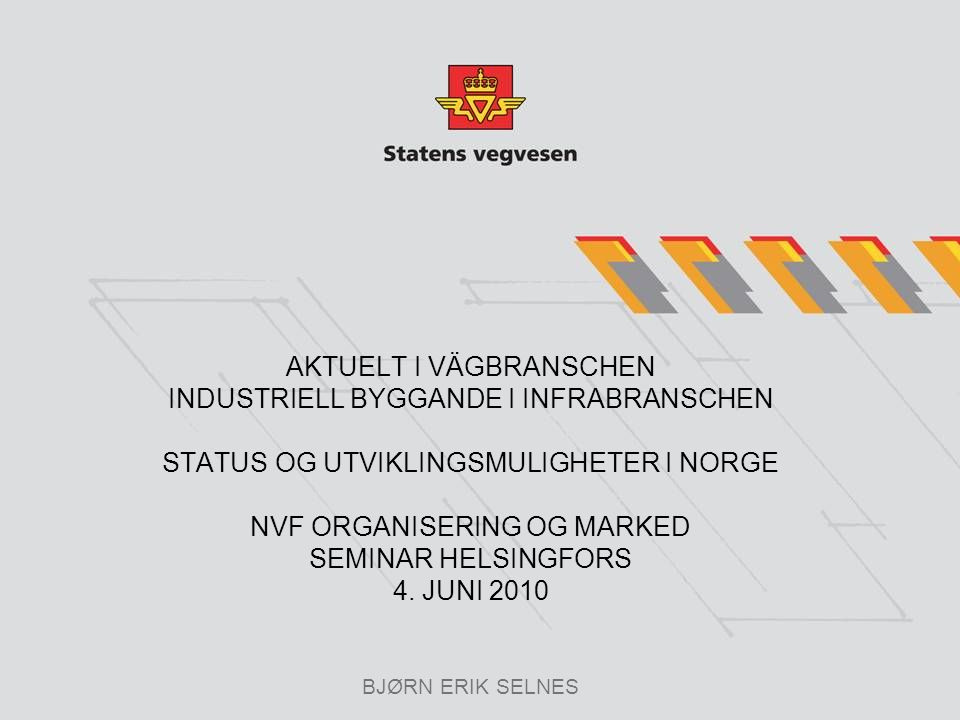 Innhold Bygge- og anleggsnæringen Lean construction i Norge Samordning, serieproduksjon, spesialisering Effektivisering i prosjekter Bransjeutvikling infrastruktur