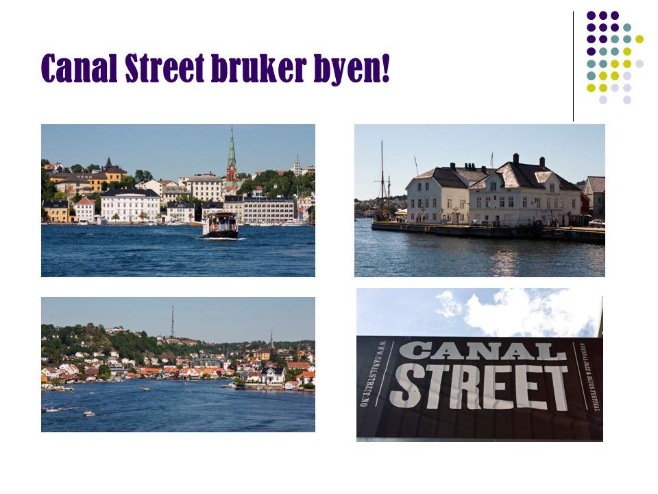 Canal Street bruker byen!