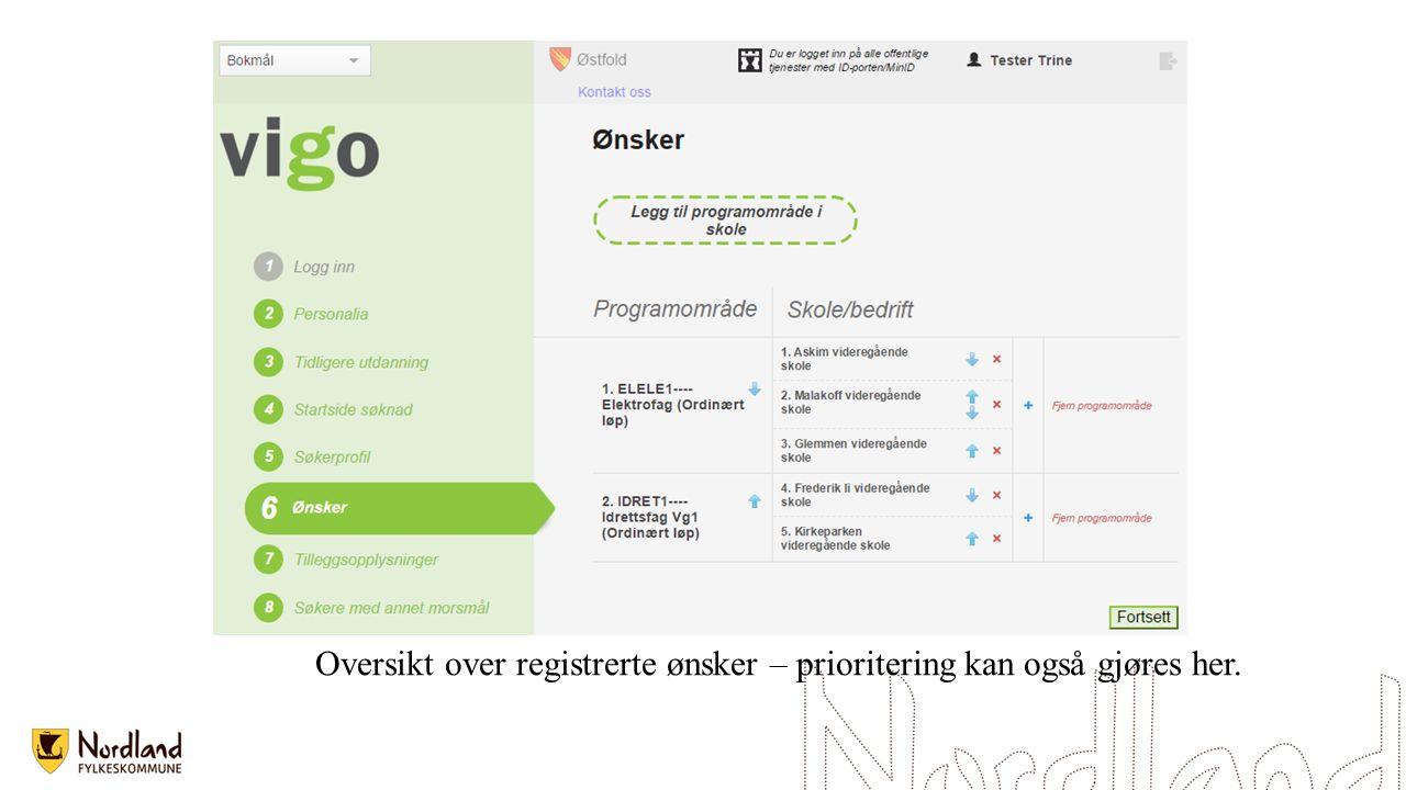 Oversikt over registrerte ønsker – prioritering kan også gjøres her.