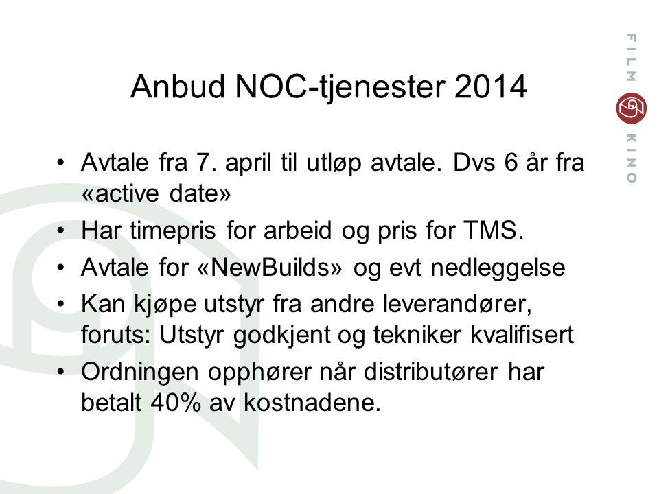Anbud NOC-tjenester 2014 Avtale fra 7. april til utløp avtale.