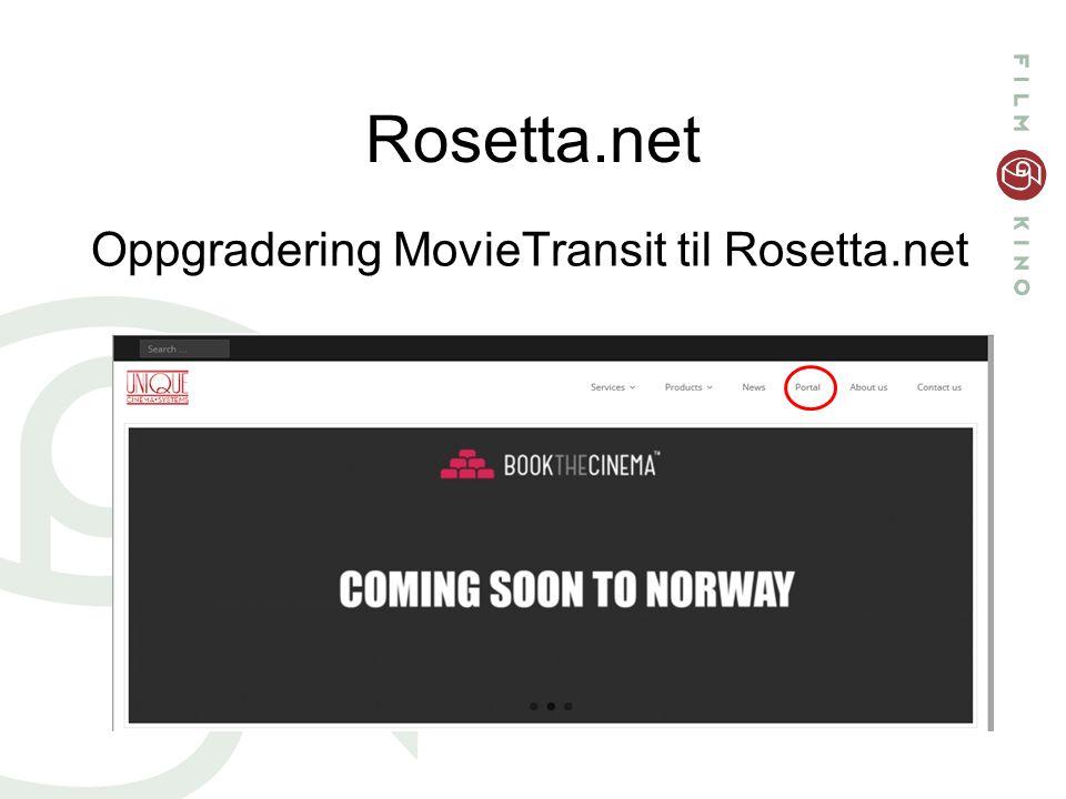 Rosetta.net Oppgradering MovieTransit til Rosetta.net