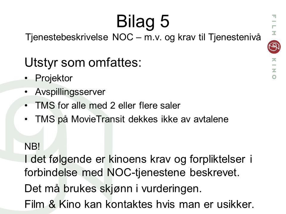 Bilag 5 Tjenestebeskrivelse NOC – m.v.