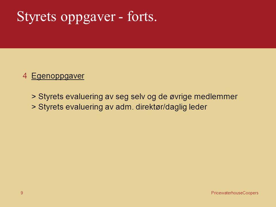 9 Styrets oppgaver - forts.